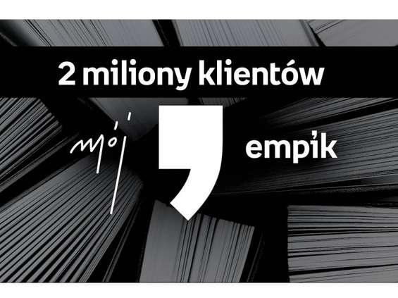 2 mln uczestników programu Mój Empik
