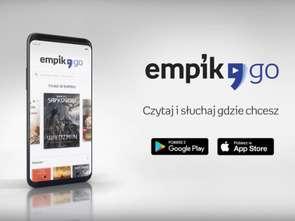 Z EmpikGO można czytać i słuchać, gdzie i kiedy się chce