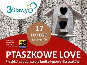 Ptaszkowe Love w CH 3 Stawy