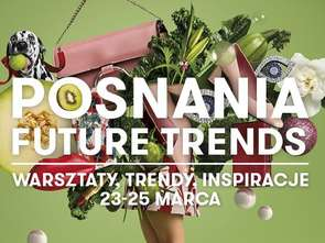 Posnania Future Trends