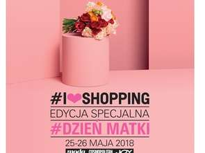 #ILOVESHOPPING w Sadyba Best Mall