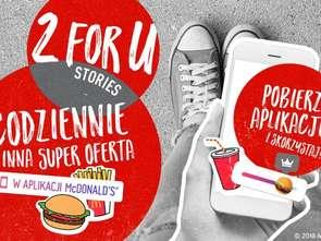 2 for U Stories - nowa aktywacja w aplikacji McDonald's