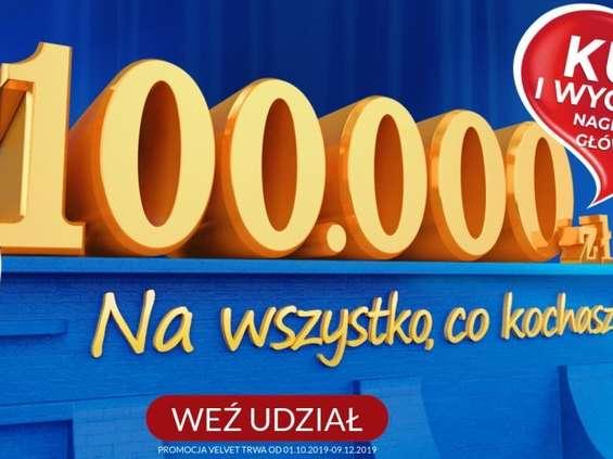 Wygraj 100 000 na wszytsko, co kochasz!