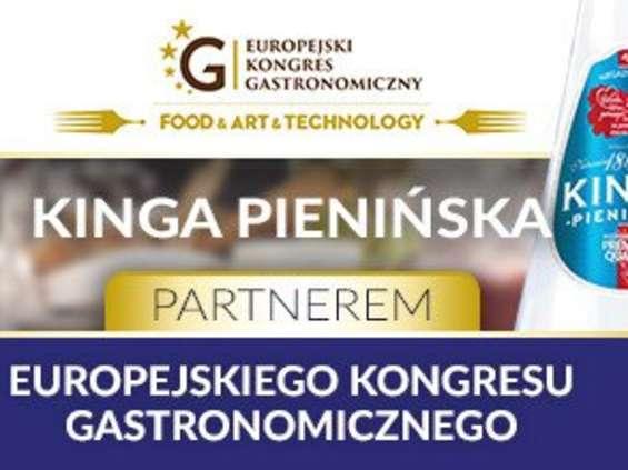 Kinga Pienińska oficjalnym partnerem Europejskiego Kongresu Gastronomicznego