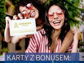 Karty z bonusem wracają do Avenidy