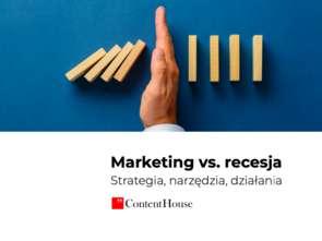 Marketing vs. recesja. Podręcznik wsparcia biznesu już dostępny