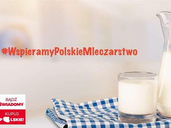 """Polska Izba Mleka reaktywowała akcję """"Bądź świadomy - Kupuj polskie"""""""