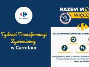 Tydzień Transformacji Żywieniowej w Carrefourze
