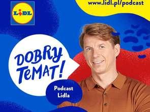 Podcast: nowy format Lidla